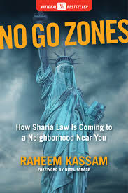 no go zones how sharia law is coming to a neighborhood near you