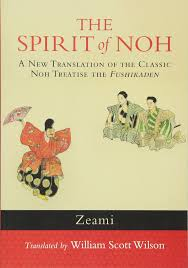 amazon com the spirit of noh a new translation of the classic