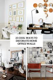 pictures for office walls 25 cool ways to decorate home office walls digsdigs