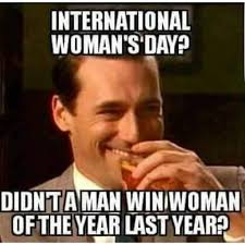 International Memes - today is international women s day memes pinterest memes and
