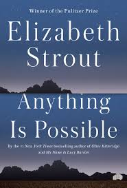 Wildfire Book Summary by Review U0027anything Is Possible U0027 By Elizabeth Strout Startribune Com