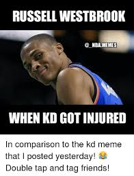 Kd Memes - russell westbrook nba memes when kd got injured in comparison to