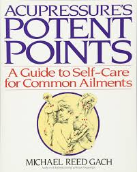 acupressure u0027s potent points a guide to self care for common