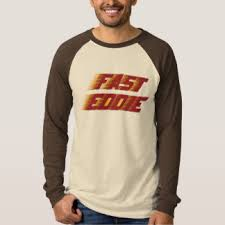 fast eddie t shirts u0026 shirt designs zazzle