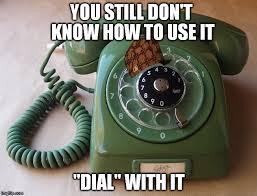 Big Phone Meme - dial imgflip