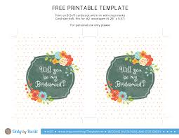 bridesmaid invitations template will you be my bridesmaid free printable template only by invite