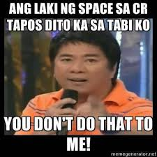 Willie Revillame Meme - 10 things you don t do to me dedicated to willie revillame spot ph