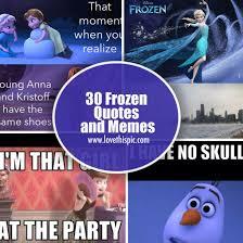 Frozen Memes - 30 frozen quotes and memes