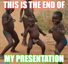 This Is The End Meme - dancing kids latest memes imgflip