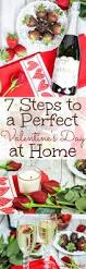 Valentine S Day At Home by 7 Steps To The Perfect Valentine U0027s Day At Home Great Ideas For