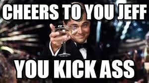 Gatsby Meme - cheers to you jeff gatsby meme on memegen