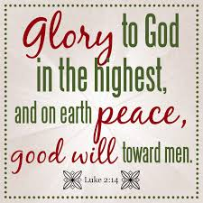 to god in the highest and on earth peace will toward