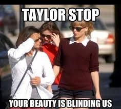 Meme Beauty - taylor meme