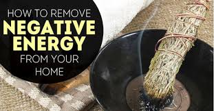 how to remove negative energy from home how to remove negative energy from your home how to exit the