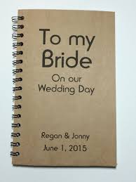 To My Wife On Our Wedding Day Card The 30 Best Wedding Gifts From The Groom To The Bride Everafterguide