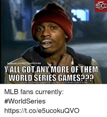 Meme Generator Facebook - facebookcomnotsportscenter vall gotany more of them world series