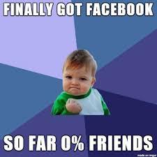 No Friends Meme - no friends meme on imgur