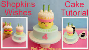 cake how to shopkins cake how to make shopkins wishes birthday cake by pink