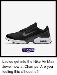 Nike Memes - chs sports ladies get into the nike air max jewel now at chs