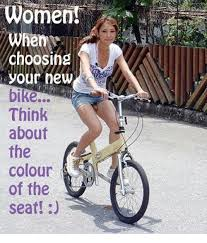 Bike Meme - women choosing your new bike think about the colour seat meme