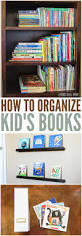Organzie by How To Organize Kids U0027 Books