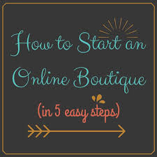 boutique online how to start an online boutique the business of fashion