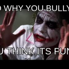 No Al Bullying Memes - joker mind loss hilarious pictures with captions