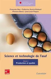 le oeuf science et technologie de l oeuf volume 1
