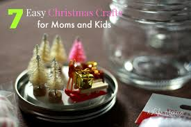 easy christmas crafts for moms and kids