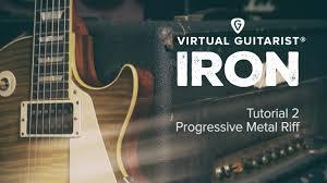 Tutorial Virtual Guitar | vg tutorial part 2 creating a progressive heavy metal riff youtube