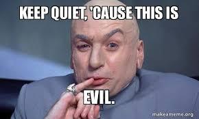 Be Quiet Meme - quiet meme images