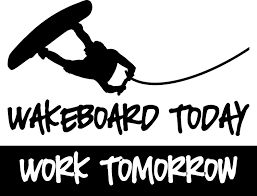 vinyl lettering wakeboard today work tomorrow decal free
