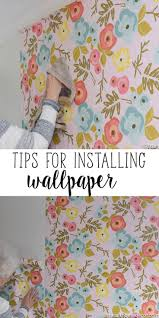 best 25 wallpaper installation ideas on pinterest wallpaper
