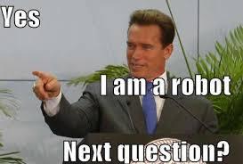 Arnold Schwarzenegger Memes - is arnold schwarzenegger a man or a robot desimartini