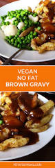 thanksgiving mashed potatoes and gravy best 20 potato gravy ideas on pinterest mash potato gravy