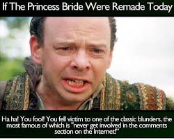 Most Famous Memes - dopl3r com memes if the princess bride were remade today ha ha