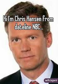Chris Hansen Meme - i m chris hansen from dateline nbc