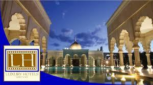luxury hotels palais namaskar marrakech youtube