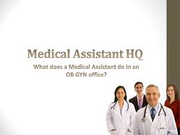 Ob Gyn Medical Assistant Resume What Does A Medical Assistant Do In An Ob Gyn Office