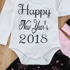 new year baby clothes 2018 happy new year 4pcs set newborn baby clothes infant kids boy