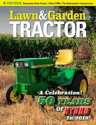 lawn u0026 garden tractor magazine by sherman studios issuu