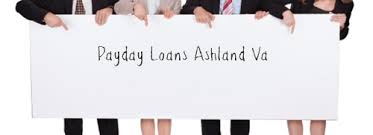 payday loans in va payday loans ashland va til payday loans mighty middle
