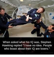 Stephen Hawking Meme - 25 best memes about stephen hawking stephen hawking memes
