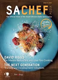 sa chef magazine issue 1 2017 by film u0026 event media issuu