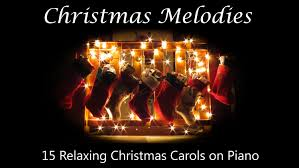 christmas melodies 15 relaxing christmas carols on piano youtube