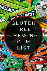 gluten free gum list what to chew and avoid