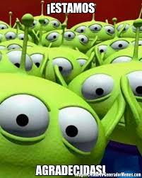 Memes De Toy Story - estamos agradecidas meme de marcianitos toy story imagenes