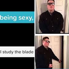 Door Meme - i study the blade persuadable bouncer know your meme