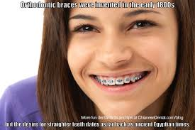Braces Memes - braces have been around longer than you d think