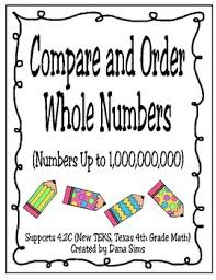 compare and order whole numbers up to 1 000 000 000 teks 4 2c
